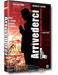 Arrivederci, Amore, Ciao - Alessio Boni, Michele Placido - DVD (2006)