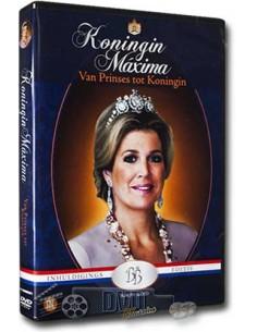 Koningin Maxima - Van Prinses tot Koningin - DVD (2012)