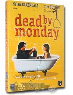 Dead by Monday - Helen Baxendale, Tim Dutton - DVD (2001)