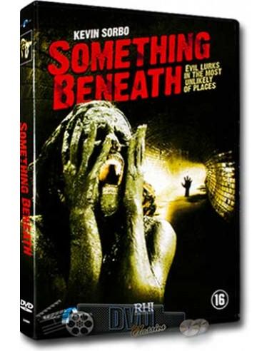 Something Beneath - Kevin Sorbo, Natalie Brown - DVD (2007)