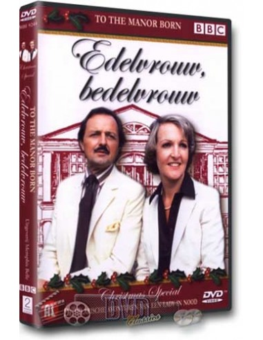 Edelvrouw Bedelvrouw - To the Manor Born - Christmas - DVD (1979)