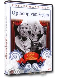 Topvermaak met - Op hoop van zegen - DVD (2012)