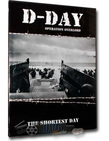 D-Day The Shortest Day - Documentaire Oorlog